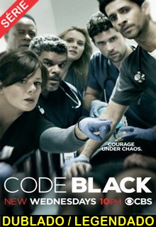 Assistir Code Black Dublado e Legendado