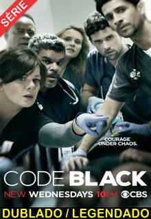 Assistir Code Black Dublado e Legendado