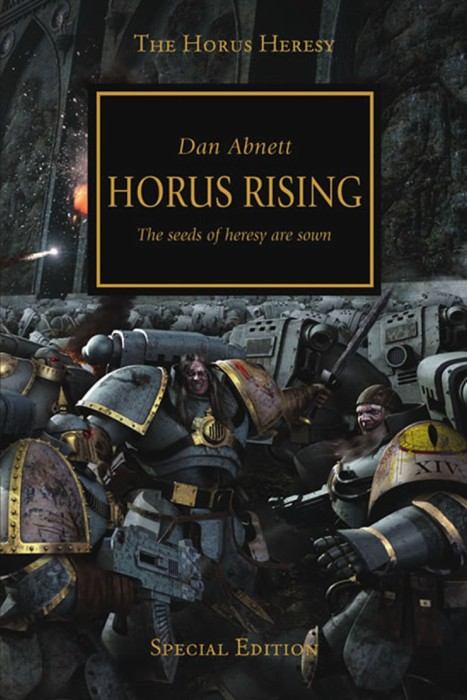 Herezja Horusa: Dan Abnettn Wywyższenie Horusa