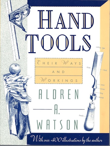 Woodworking Book Reviews Hand Tools Their Ways And