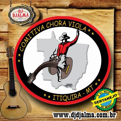 Dj Djalma - Comitiva Chora Viola