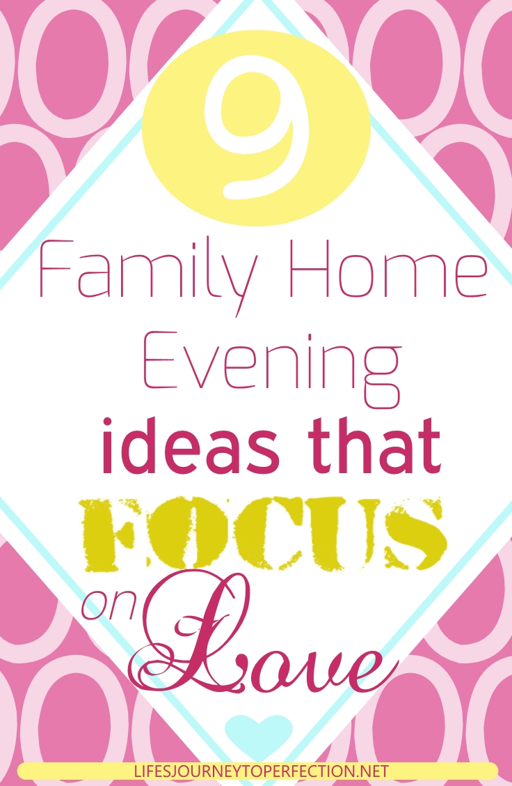 life s journey to perfection 9 family home evening ideas that focus