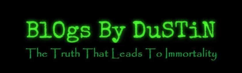 Blogs By Dustin L. Dyer