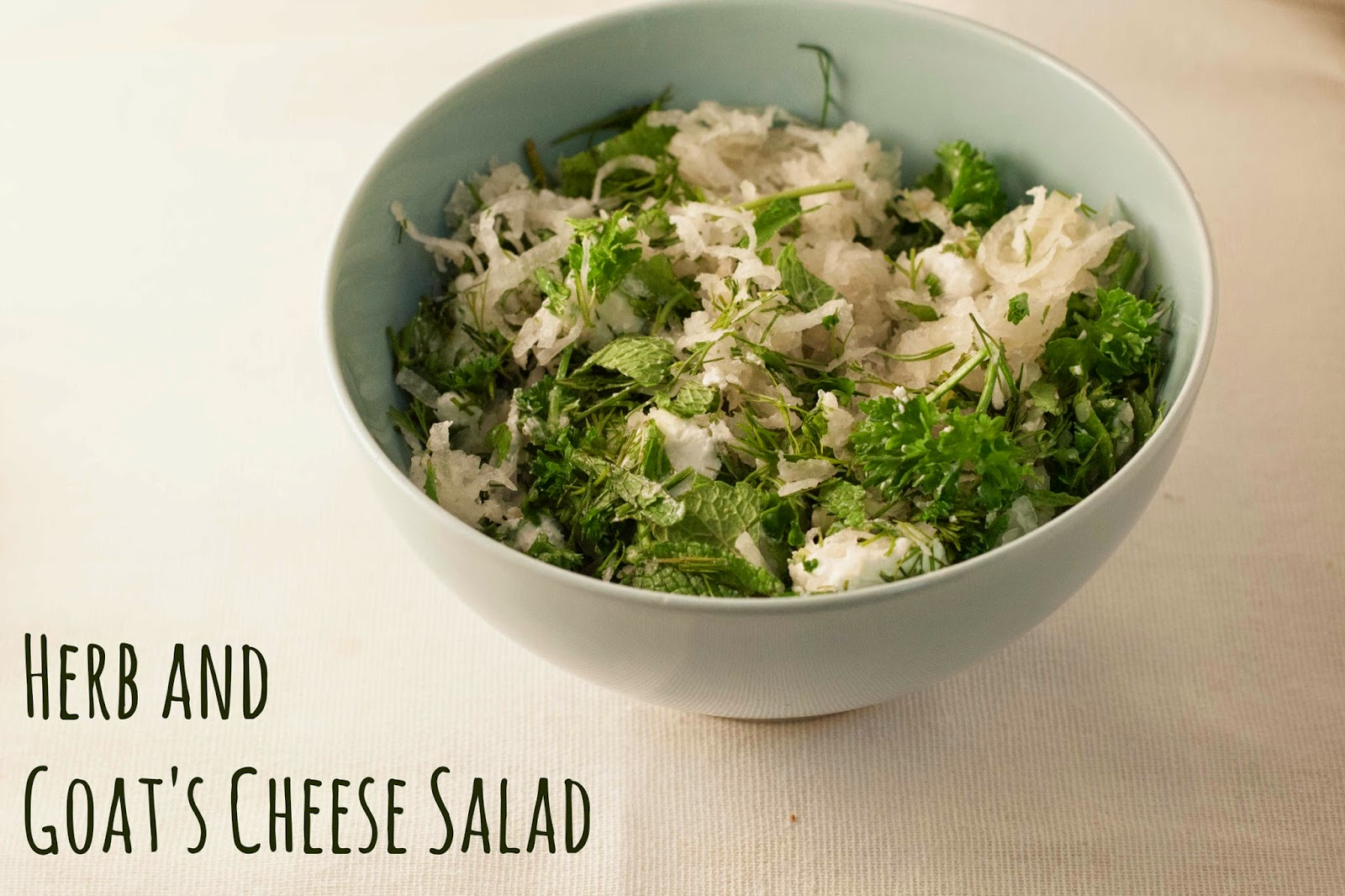 Simply Cooked: Herb Salad with Goat's Cheese