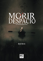 Morir despacio