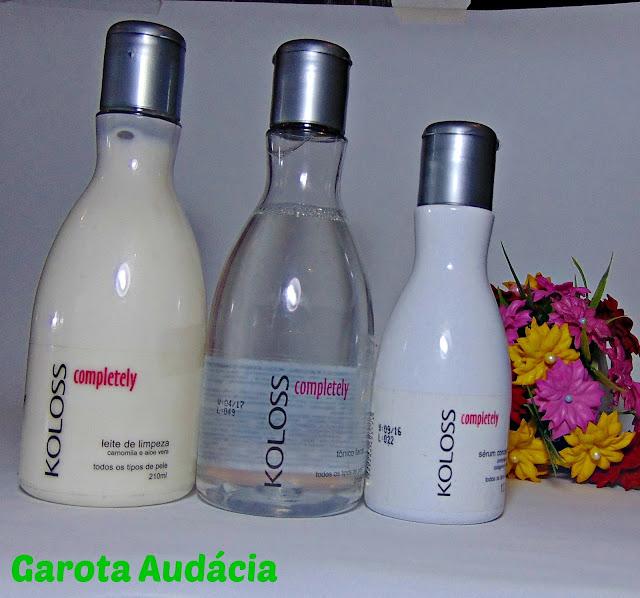 www.garotaaudacia.com/Cuidando da pele com - Koloss Completely - Todos os tipos de pele