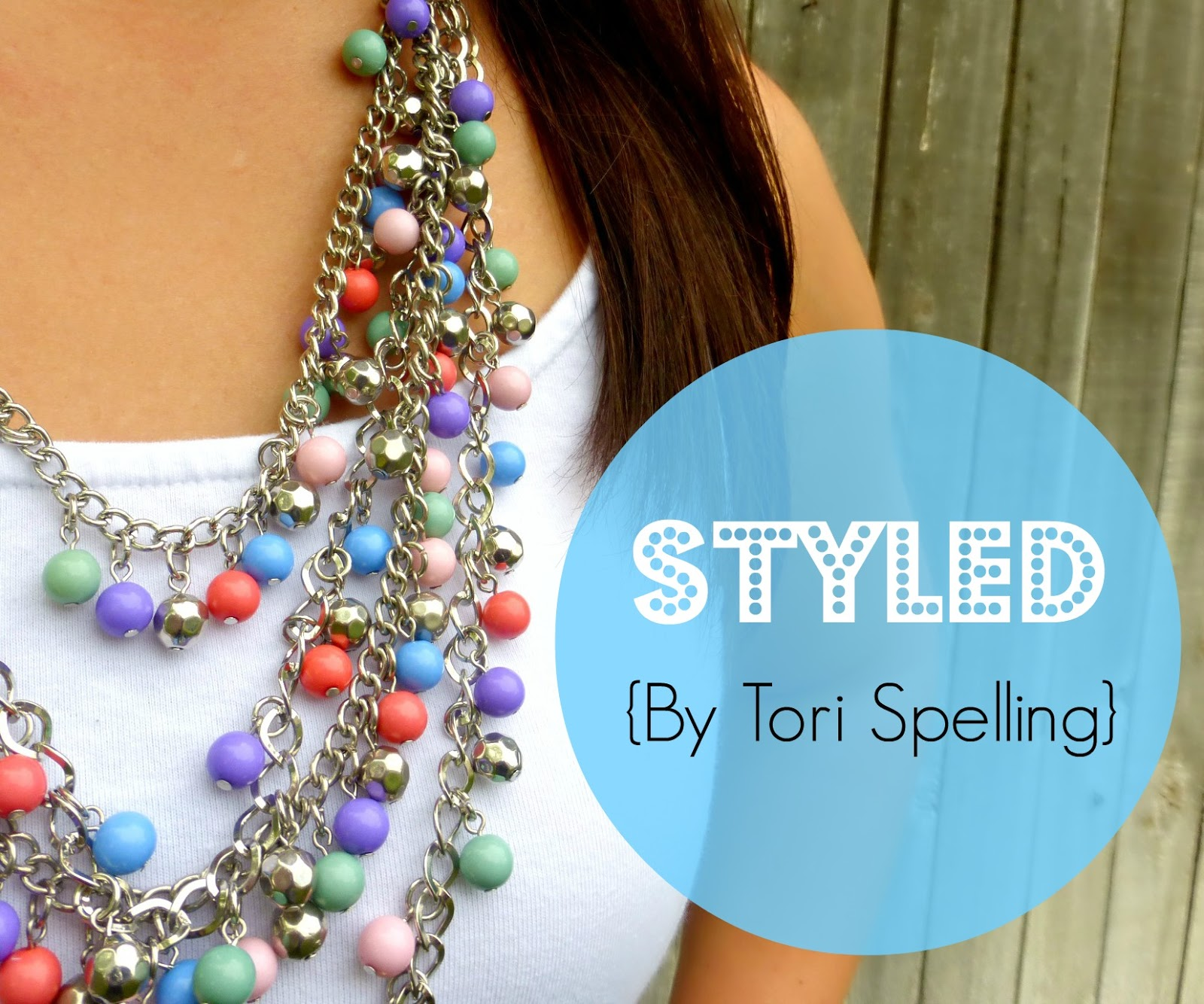 Styled by Tori Spelling jewelry review and tutorial