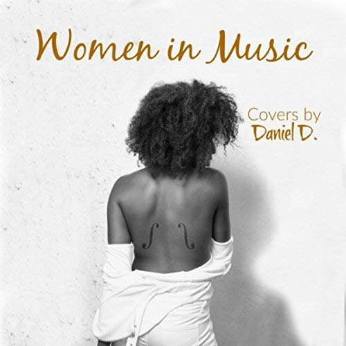 Daniel D WOMEN IN MUSIC