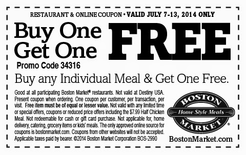 CLICK HERE TO PRINT YOUR BOSTON MARKET BOGO FREE MEAL COUPON