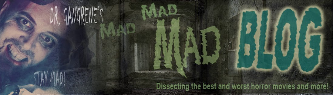 Dr. Gangrene&#39;s Mad Blog