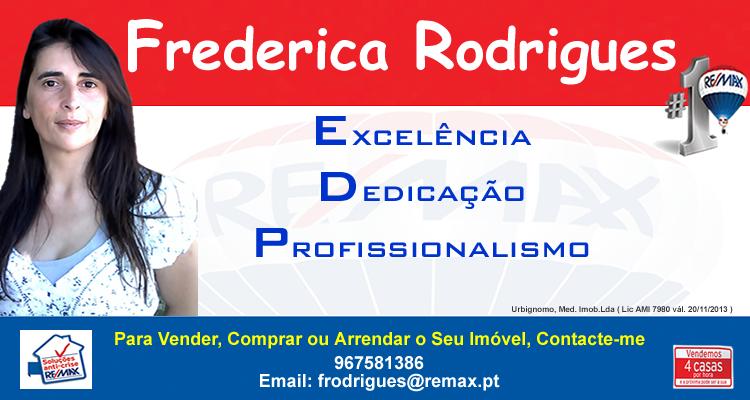 Frederica Rodrigues - Para vender, comprar ou arrendar em Portugal