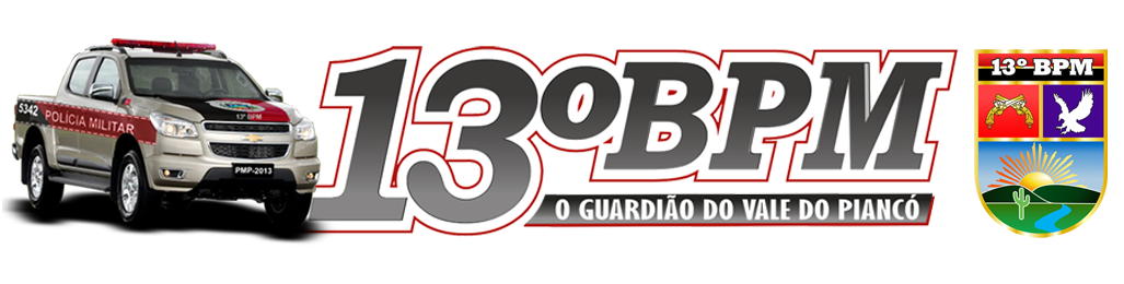 Blog do 13º BPM - O Guardião do Vale do Piancó
