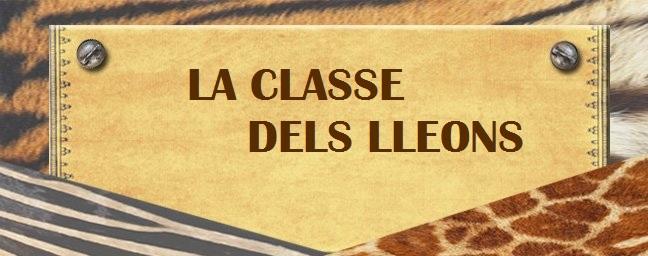 LA CLASSE DELS LLEONS