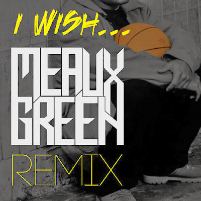Skee-Lo - I Wish (Meaux Green Remix) Barrel dEM