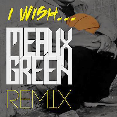 Skee-Lo - I Wish (Meaux Green Remix) Barrel dEM
