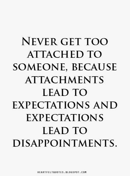 expectations lead to disappointments heartfelt love