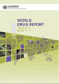 World Drug Report 2011 de Naciones Unidas