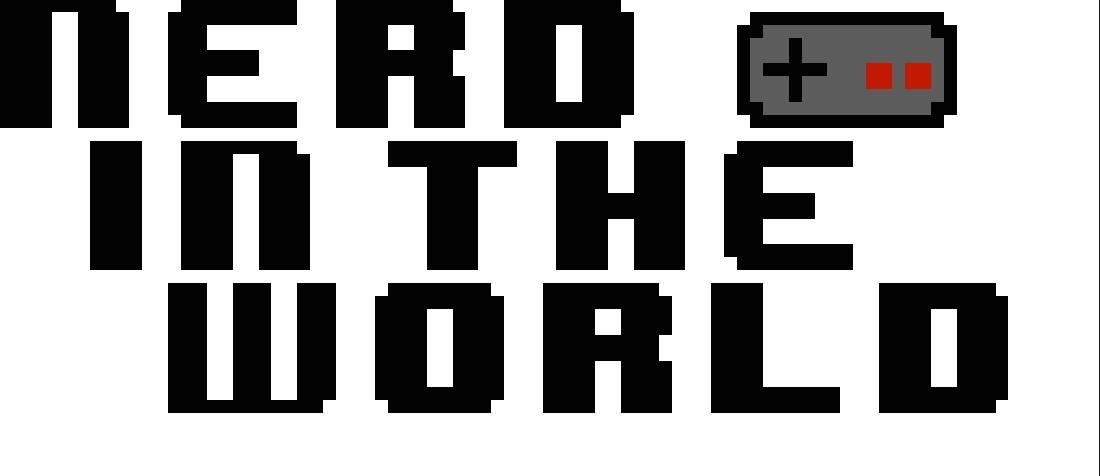 Nerd in the World