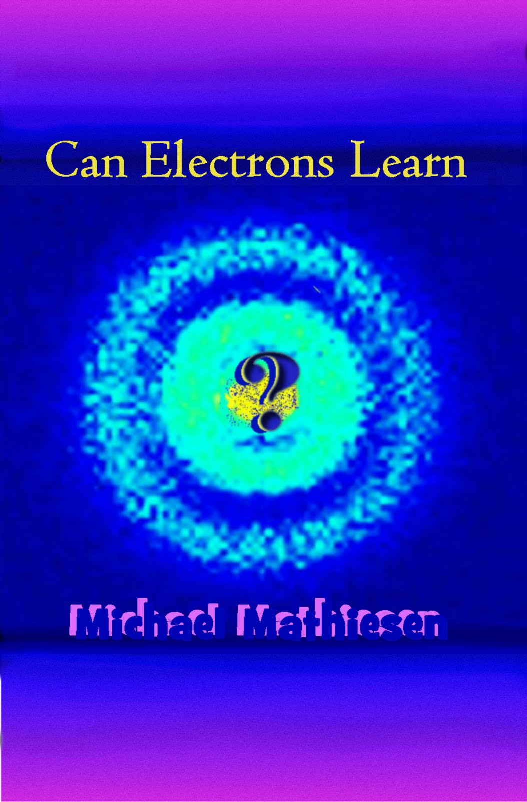 My Research Can Electrons Learn
