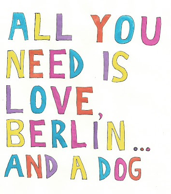 All you need is love, Berlin... and a dog.