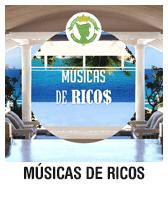 Músicas de Ricos