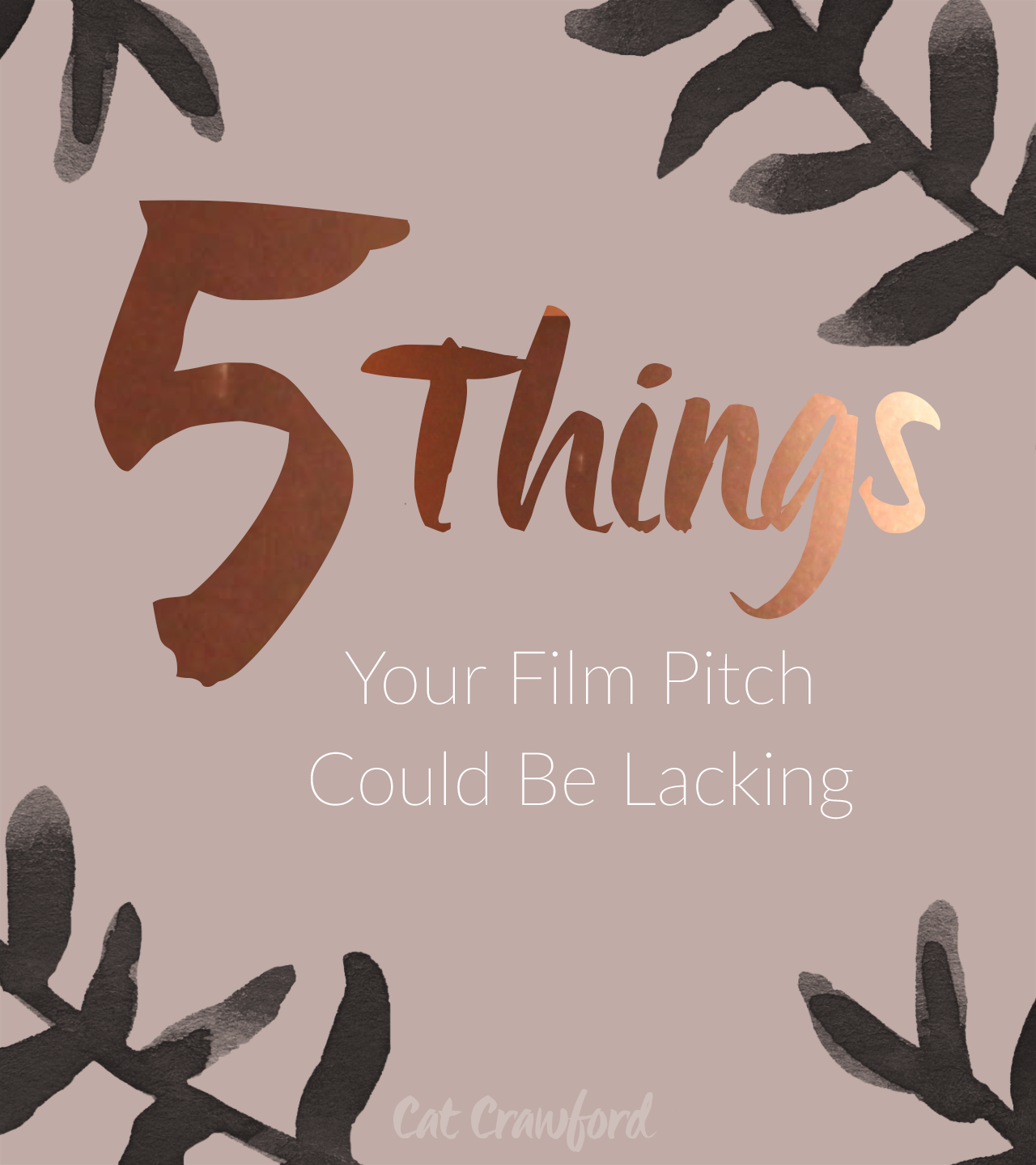 Five Things Your Film Pitch Could Be Lacking