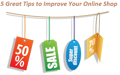 5 Great Tips to Improve Your Online Shop