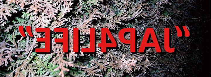 """""""JAP4LIFE"""""""