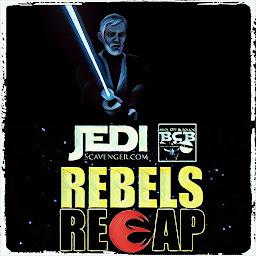 Star Wars #RebelsRecap 'Twin Suns'