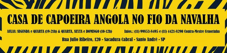 CASA DE CAPOEIRA ANGOLA NO FIO DA NAVALHA