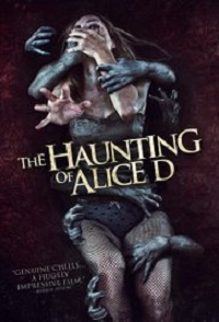 Alice D / The Haunting Of Alice D / Tainted