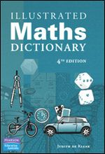 Illustrated Maths Dictionary ,4th Edition By Judith De Klerk