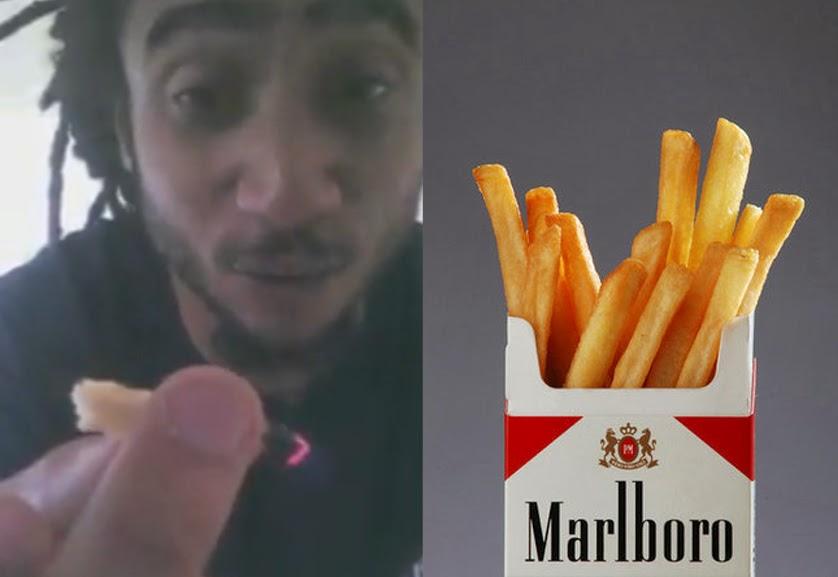 smokable fries