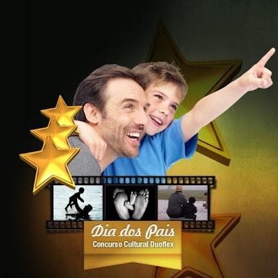 Concurso Cultural Dia dos Pais Duoflex 2013