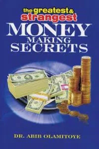 greatest_and_strangest_money_making_secrets