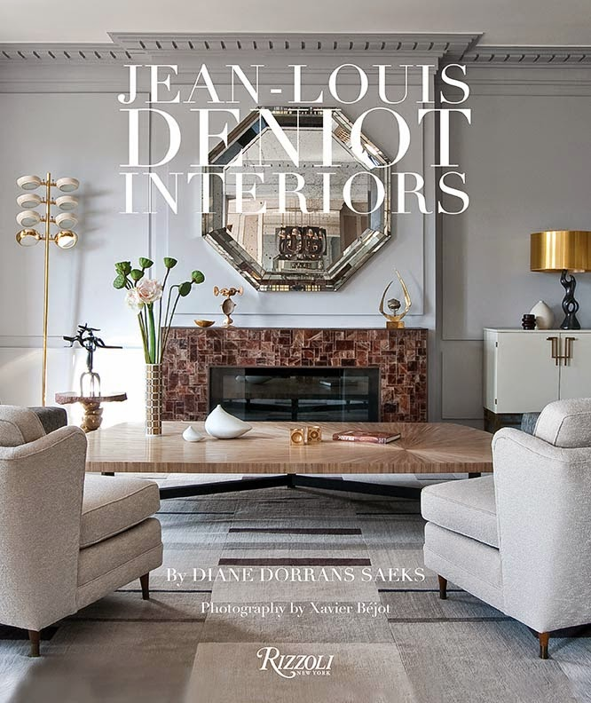 Announcing my newest book, 'Jean-Louis Deniot Interiors'