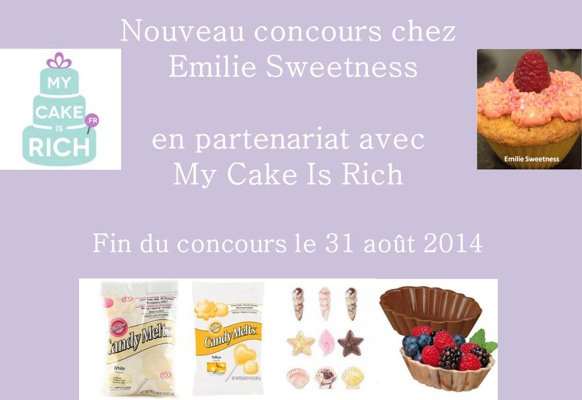 emilie sweetness concours en partenariat avec my cake is rich termin. Black Bedroom Furniture Sets. Home Design Ideas