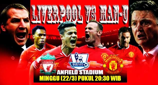 "Foto Bigmatch ""Liverpool vs Man United"" Terbaru 2015"