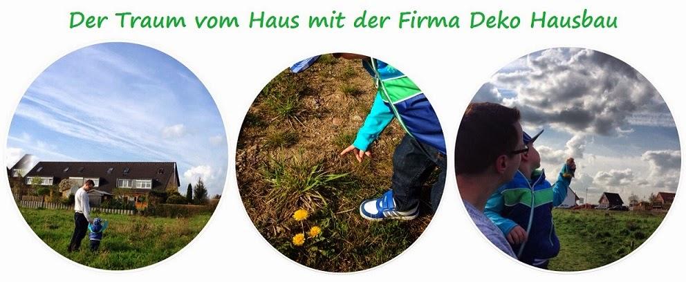 Mit Deko Hausbau GmbH zur Verwirklichung unserer Superbleibe :)