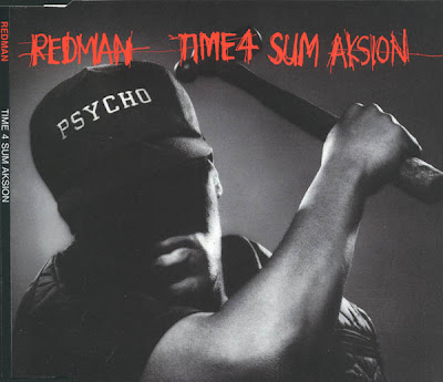 Redman – Time 4 Sum Aksion / Rated ''R'' (CDS) (1993) (320 kbps)
