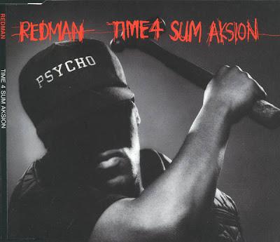 Redman – Time 4 Sum Aksion / Rated ''R'' (CDS) (1993) (320 kbps)