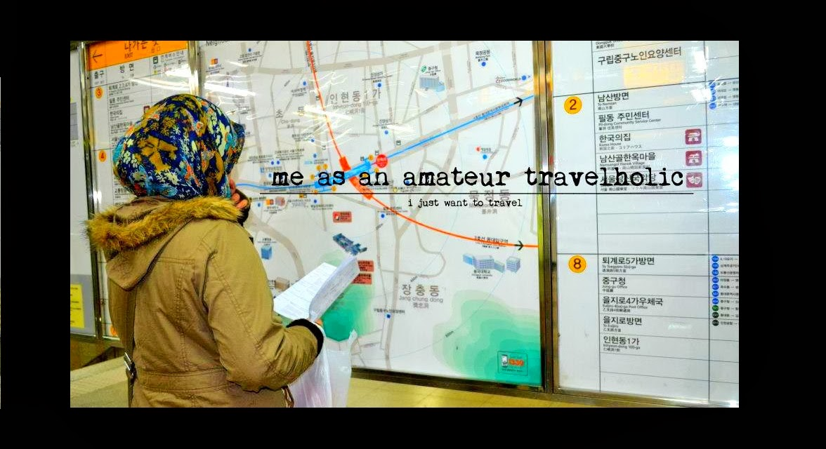 me as an amateur travel-holic