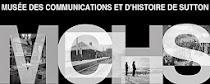 Musée des communications et d&#39;histoire de Sutton<br>Ouvert les samedis et dimanches, de 12h à 16h