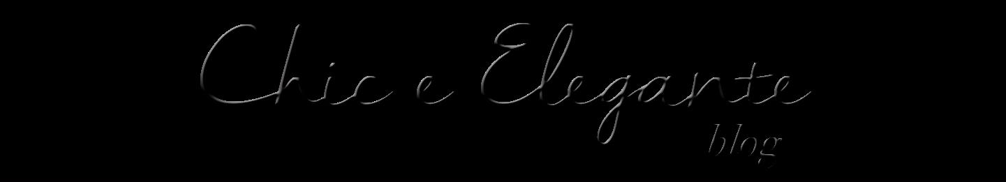 Blog Chic e Elegante