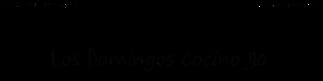 LOS DOMINGOS COCINO YO