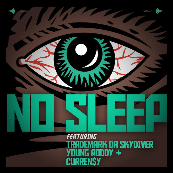 Jet Life - No Sleep (feat. Curren$y, Trademark Da Skydiver & Young Roddy) - Single  Cover