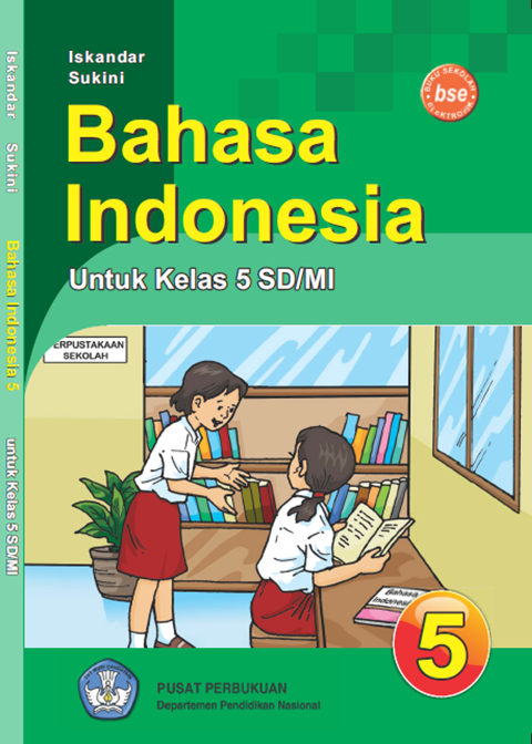 Buku Bahasa Indonesia Kelas 5 KTSP