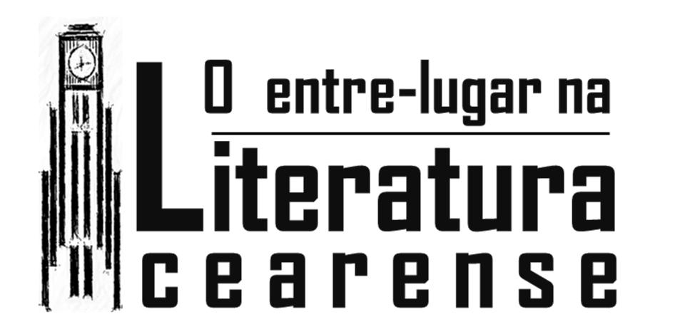 O Entre-lugar na Literatura Cearense