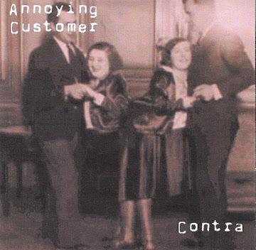 ANNOYING CUSTOMER / CONTRA SPLIT (16 Songs) 2000