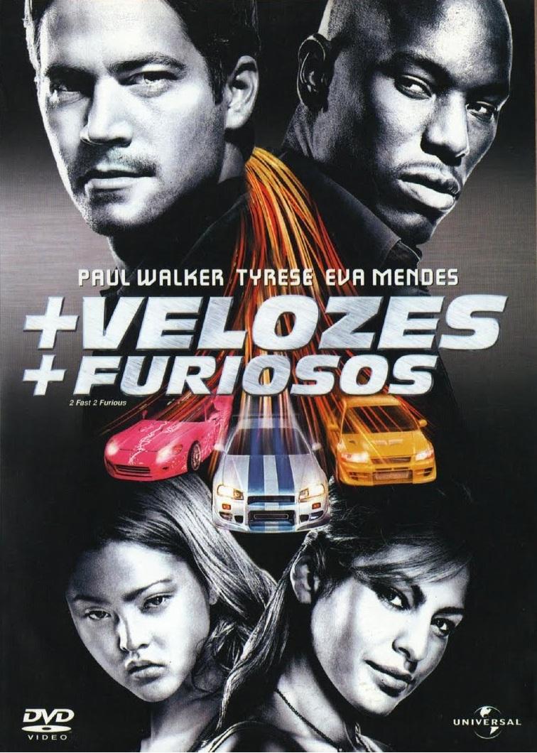 + Velozes + Furiosos – Dublado (2003)